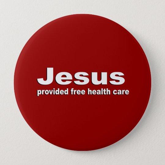 Jesus provided free healthcare button