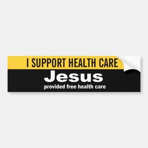Jesus provided free healthcare car bumper sticker