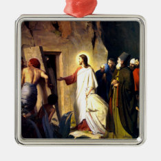 Jesus Raising Lazarus From The Dead Metal Ornament at Zazzle