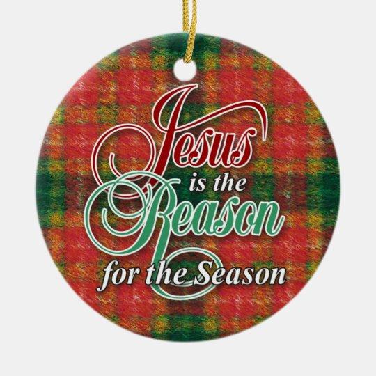 Jesus Reason 2011 Ceramic Ornament