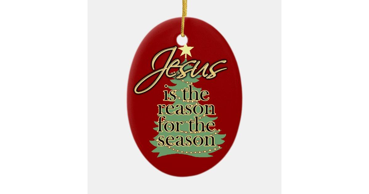 Jesus Reason for the Season Christmas Ornament | Zazzle.com