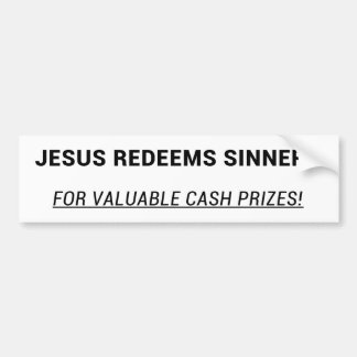 Jesus Redeems Sinners Bumper Sticker