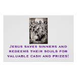 Jesus Redeems Souls for Cash and Prizes Poster