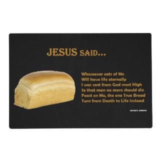 Jesus Said... - Placemat
