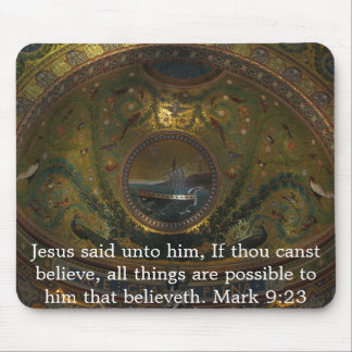 Jesus said unto him, If thou canst......Mark 9:23 Mouse Pad