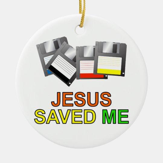 Jesus Saved Me (Floppy Disk) Ceramic Ornament