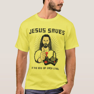 JESUS SAVES...at the end of each level T-Shirt