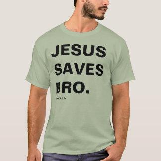 Jesus Saves, Bro (John 3:16) T-Shirt