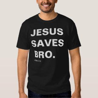 Jesus Saves, Bro (John 3:16) Tees