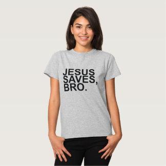 JESUS SAVES, BRO. SHIRT