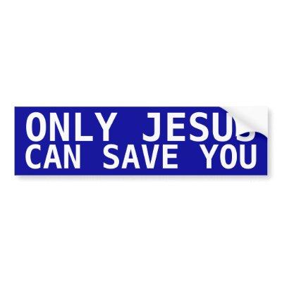 jesus_saves_bumper_sticker-p128460224486798814en8ys_400.jpg#JESUS%20saves%20acts%20400x400