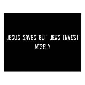 Jesus saves but Jews invest wisely Postcard