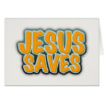Jesus Saves Greeting Card