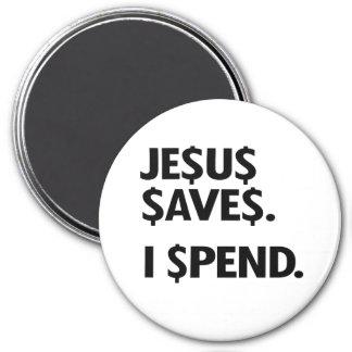 JESUS SAVES - I SPEND REFRIGERATOR MAGNETS