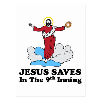 Jesus Saves in the 9th Inning Postcard