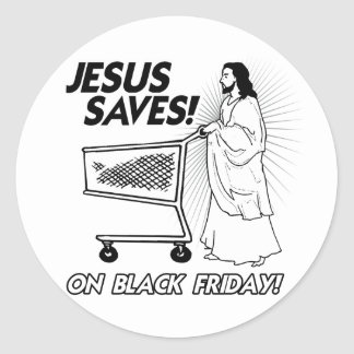 JESUS SAVES ON BLACK FRIDAY -.png Stickers