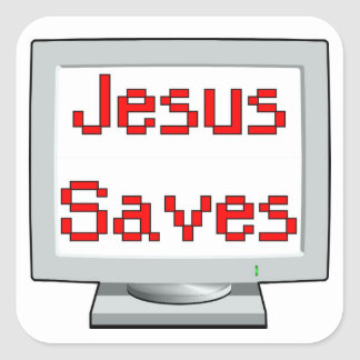 Jesus Saves on computer screen Square Sticker