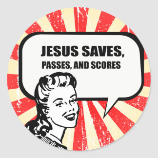 JESUS SAVES, PASSES, AND SCORES ROUND STICKER