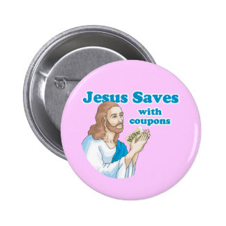 JESUS SAVES WITH COUPONS BUTTON