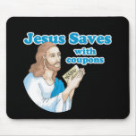JESUS SAVES WITH COUPONS MOUSE MAT
