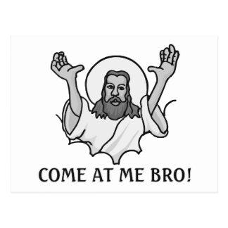 Jesus Says Come At Me Bro Postcard