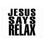 Jesus says Relax Postcards