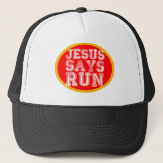 jesus says run trucker hat