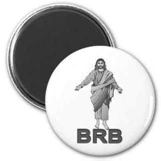 Jesús será parte trasera derecha imán redondo 5 cm
