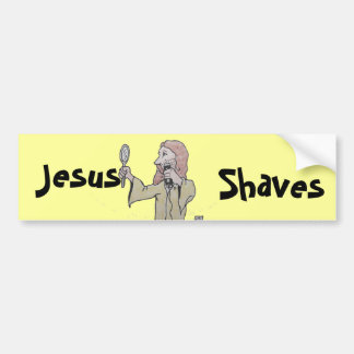, Jesus, Shaves bumper sticker Car Bumper Sticker
