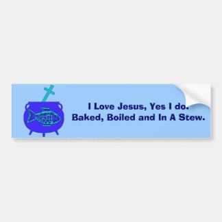 Jesus Stew Bumper Sticker