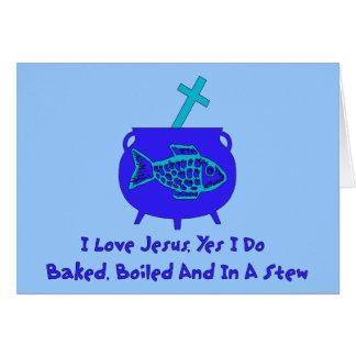Jesus Stew Greeting Cards