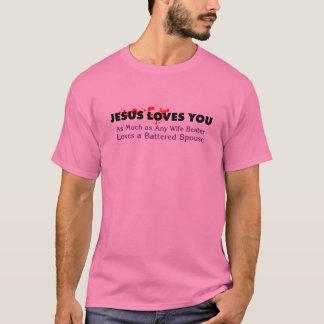 Jesus Still Loves You T-Shirt