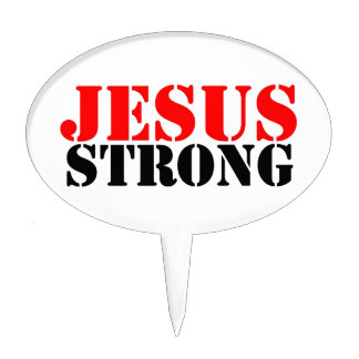 Jesus Strong Cake Toppers