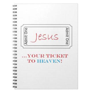Jesús su boleto al cuaderno del cielo