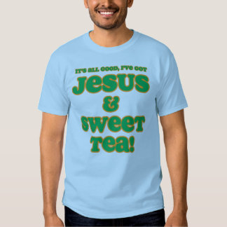 Jesus & Sweet Tea Shirt green