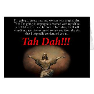 Jesus.  Tah Dah!!!  Christmas Greeting Card