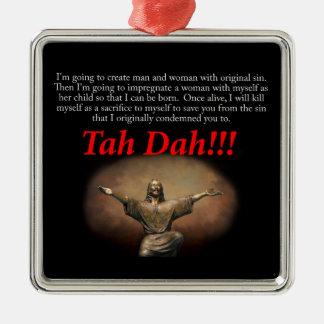 Jesus.  Tah Dah!!! Square Metal Christmas Ornament