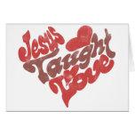 Jesus Taught Love Card