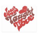 Jesus Taught Love Postcard