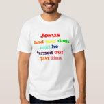 Jesús tenía dos papás camisas