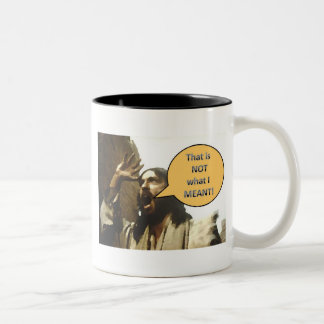 "Jesus ""That is NOT what I MEANT!"" Two-Tone Coffee Mug"