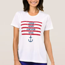 Jesus The Hope And Anchor Of My Soul T-Shirt
