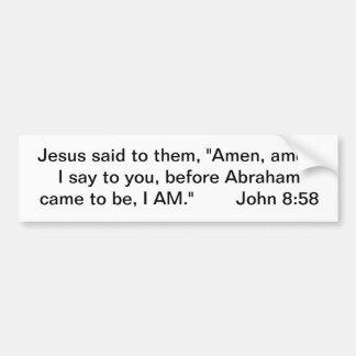 Jesus, the I AM Bumper Sticker