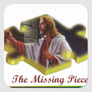 Jesus The Missing Piece Square Sticker