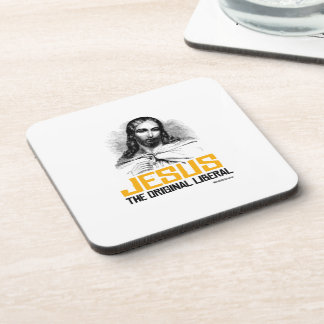 Jesus - The Original Liberal Coasters