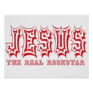 Jesus the Real Rockstar Christian Poster