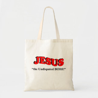 "JESUS - ""the undisputed BOSS!"" (Tote Bags) Budget Tote Bag"