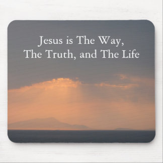 Jesus - The WAY, The TRUTH and The LIGHT Mouse Pad