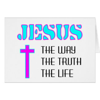 Jesus the way the truth the life card