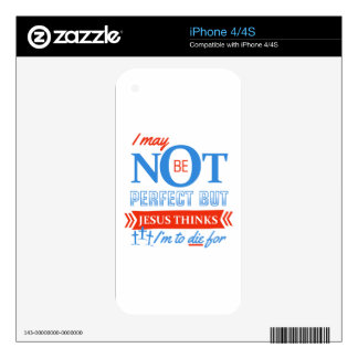Jesus thinks I'm to die for iPhone 4S Skin